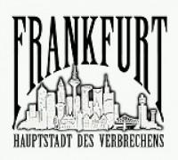 Frankfurt Hauptstadt Des Verbrechens